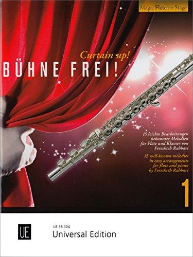 Bühne frei!: 15 leichte Bearbeitungen bekannter Melodien. Band 1. für Flöte und Klavier. (Magic Flute on Stage)