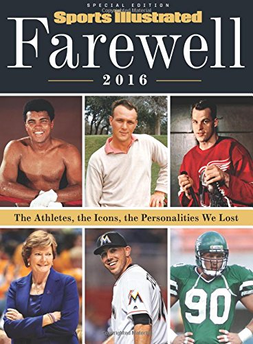 sports-illustrated-farewell-2016-the-athletes-the-icons-the-personalities-we-lost