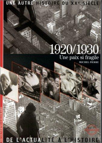 1920/1930: Une paix si fragile