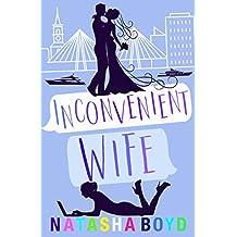 Inconvenient Wife: A Romantic Comedy (Charleston Book 2) (English Edition)
