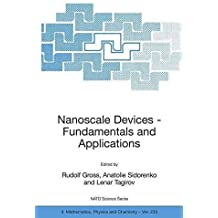 [(Nanoscale Devices : Fundamentals and Applications)] [Edited by Rudolf Gross ] published on (August, 2006)