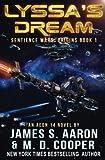 Lyssa's Dream: Volume 1 (The Sentience Wars - Origins)