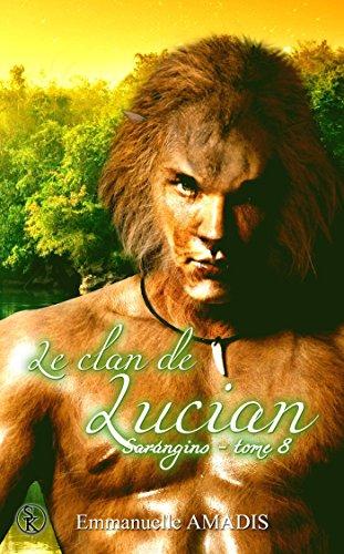 Sarangins 8 : le clan de Lucian