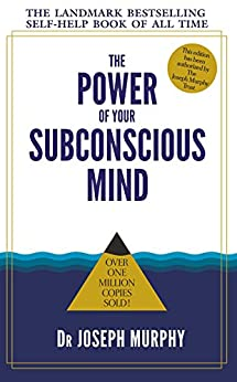 The Power of Your Subconscious Mind by [Dr Joseph, Murphy]