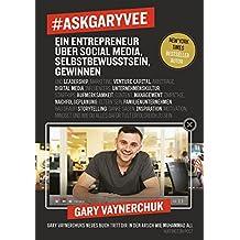 #AskGaryVee: Ein Entrepreneur über Social Media, Selbstbewusstsein, Gewinnen. …