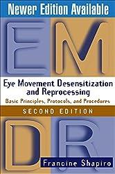 Eye Movement Desensitization and Reprocessing (Emdr): Basic Principles, Protocols, and Procedures