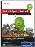 Android-Apps entwickeln: Ideal fŸr Programmiereinsteiger geeignet (Galileo Computing) ( 28. November 2011 )