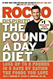 The Pound a Day Diet: Lose Up to 5 Pounds in 5 Days by Eating the Foods You Love by Rocco DiSpirito (2015-02-10)