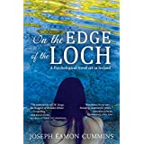 On the Edge of the Loch: A Psychological Novel set in Ireland (English Edition)