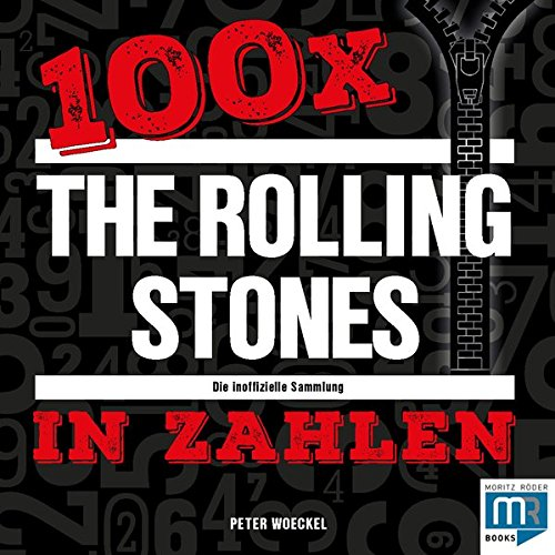 100 x The Rolling Stones in Zahlen