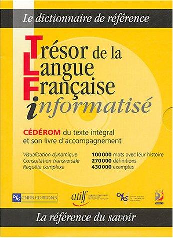 Trésor de la langue française informatisé (1Cédérom)