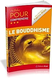 50 fiches pour comprendre le bouddhisme