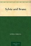 Sylvie and Bruno (English Edition)