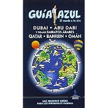 Dubai, Abu Dabi Y Demás Emiratos Árabes, Qatar, Bahrein Y Omán (GUÍA AZUL)