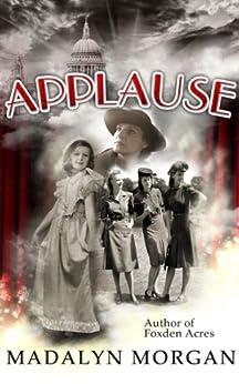 Applause (The Dudley Sisters Saga Book 2) by [Morgan, Madalyn]