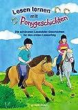 Lesen lernen mit Ponygeschichten: Die schönsten Lesebilder-Geschichten für den ersten Leseerfolg