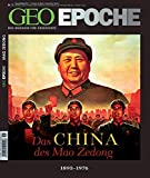GEO Epoche 51/11: Das China des Mao Zedong 1898-1976 -