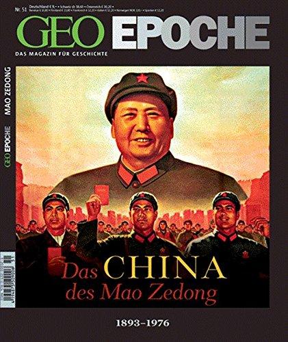 GEO Epoche 51/11: Das China des Mao Zedong 1898-1976