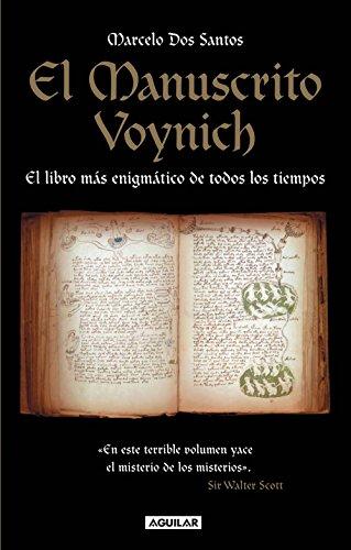 El Manuscrito Voynich: El libro más enigmático de todos los tiempos por Marcelo Dos Santos