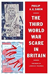 The Third World War Scare in Britain: A Critical Analysis