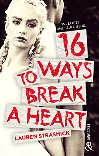 16 ways to break a heart : roman