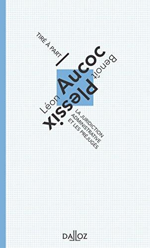 La juridiction administrative et les préjugés. Volume 5 (Tiré à part) por Léon Aucoc
