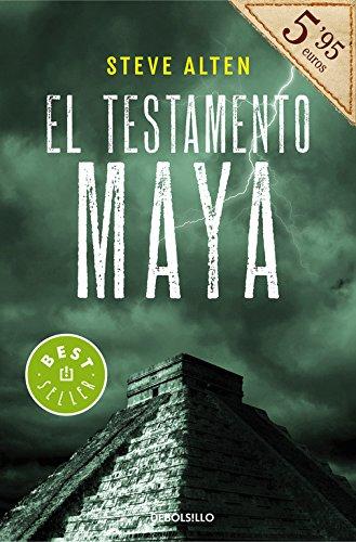 El testamento maya (BEST SELLER) por Steve Alten
