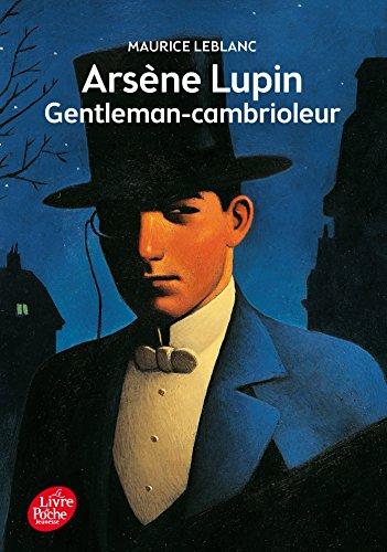 Arsène Lupin Gentleman-Cambrioleur - Texte intégral
