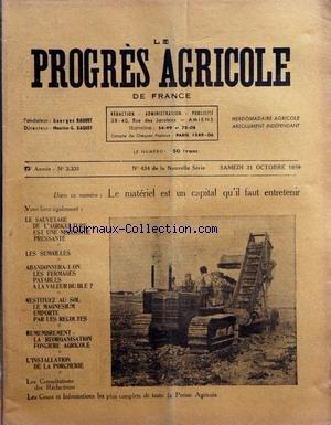 PROGRES AGRICOLE DE FRANCE (LE) [No 3331] du 31/10/1959 - le materiel est un capital qu'il faut entretenir - le sauvetage de l'agriculture est une necessite presante - les semailles - abandonnera-t-on les fermages a la valeur du ble - restituez au sol le magnesium emporte par les recoltes - remembrement - l'installation de la porcherie