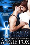 Immortally Embraced (Monster MASH Series Book 2)