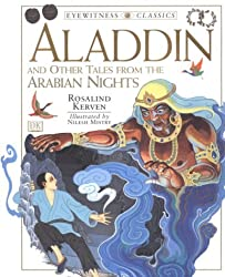 Aladdin: And Other Tales from the Arabian Nights (DK Eyewitness Classics)