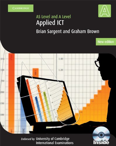 Applied AS/A Level ICT with CD-ROM (Cambridge International Examinations) por Brian Thomas Sargent