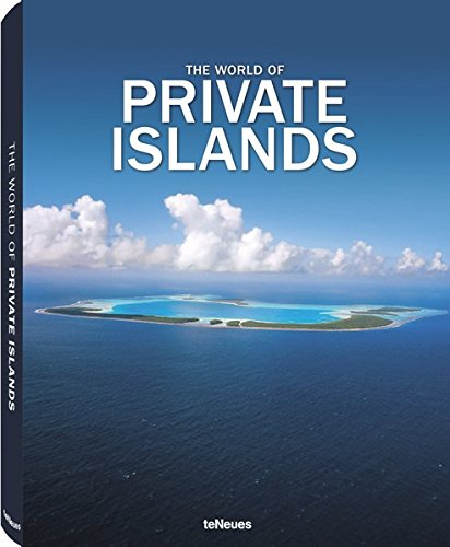 The World of Private Islands (Photographer) por teNeues