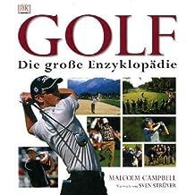 Golf Die große Enzyklopädie