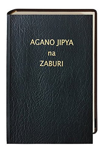 Agano Jipya na Zaburi - Neues Testament und Psalmen Suaheli: Traditionelle Übersetzung