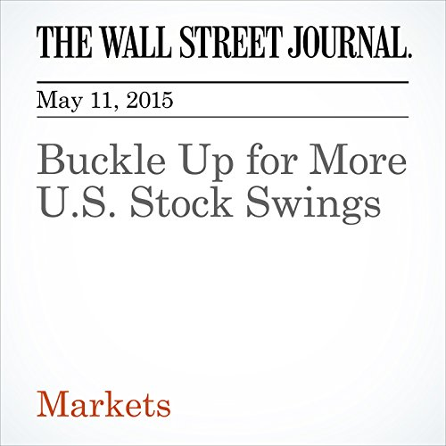 buckle-up-for-more-us-stock-swings