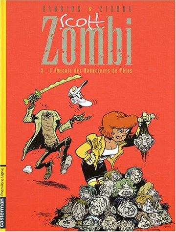Zombi, tome 3 : Amicale