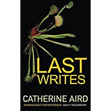 Last Writes by Catherine Aird (2014-07-24)