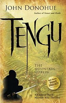 Tengu: The Mountain Goblin (Connor Burke Martial Arts Book 3) by [Donohue, John]