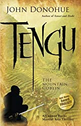 Tengu: The Mountain Goblin (Connor Burke Martial Arts Book 3)