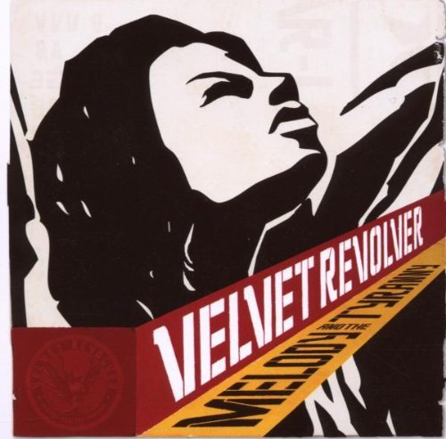 Melody And The Tyranny Ep [Limited Edition] by Velvet Revolver