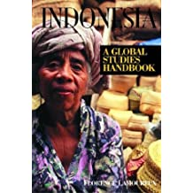 Indonesia: A Global Studies Handbook (Global Studies - Asia)