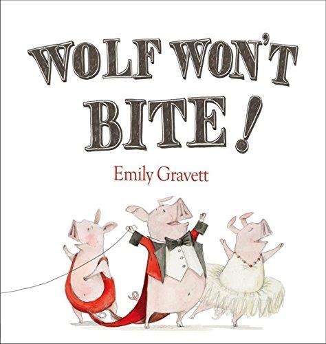 Wolf Won't Bite (Pbk) por E. Gravett