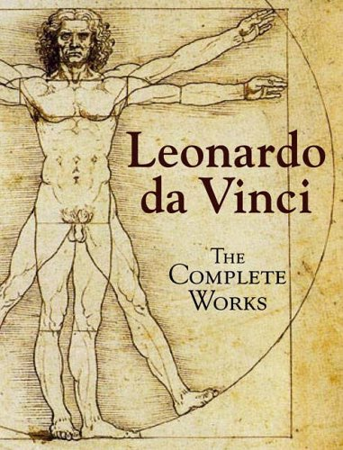 Leonardo da Vinci: The Complete Works