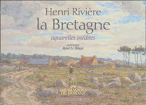 HENRI RIVIERE LA BRETAGNE