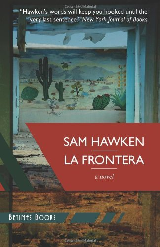 La Frontera by Sam Hawken (2-Dec-2013) Paperback