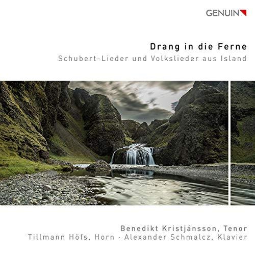 Drang in die Ferne. Lieder de Schubert et mélodies populaires d'Islande. Kristjansson, Höfs, Schmalcz