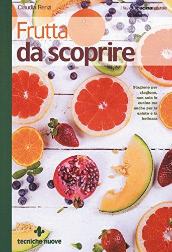 Frutta da scoprire