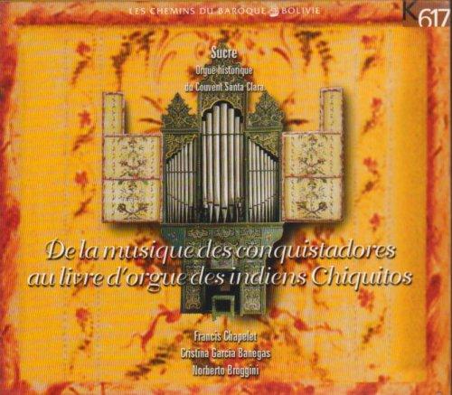 de-la-musique-des-conquistadores-au-livre-dorgue-des-indiens-chiquitos