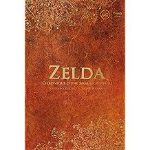 Zelda: Chronique d'une saga légendaire